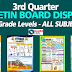 3rd QUARTER BULLETIN BOARD DISPLAYS (ALL GRADE LEVELS) Updated!!
