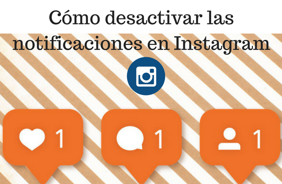 Instagram, redes sociales, social media, notificaciones, Tutorial,