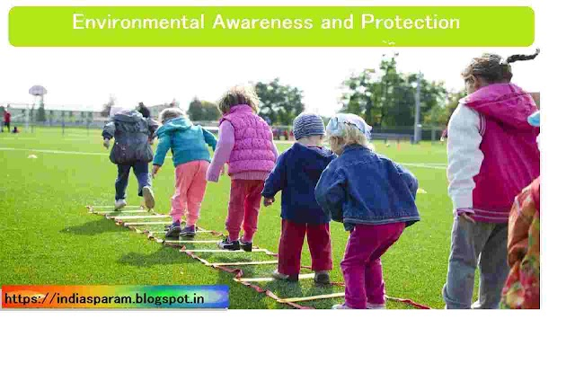 environmental awareness and protection