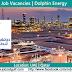 Various Job Openings at Dolphin Energy - Qatar | UAE