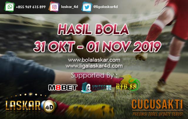 HASIL BOLA JITU TANGGAL 31 Okt – 01 Nov 2019