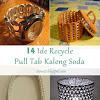 14 Ide Daur Ulang Cincin-Tarik Kaleng Minuman