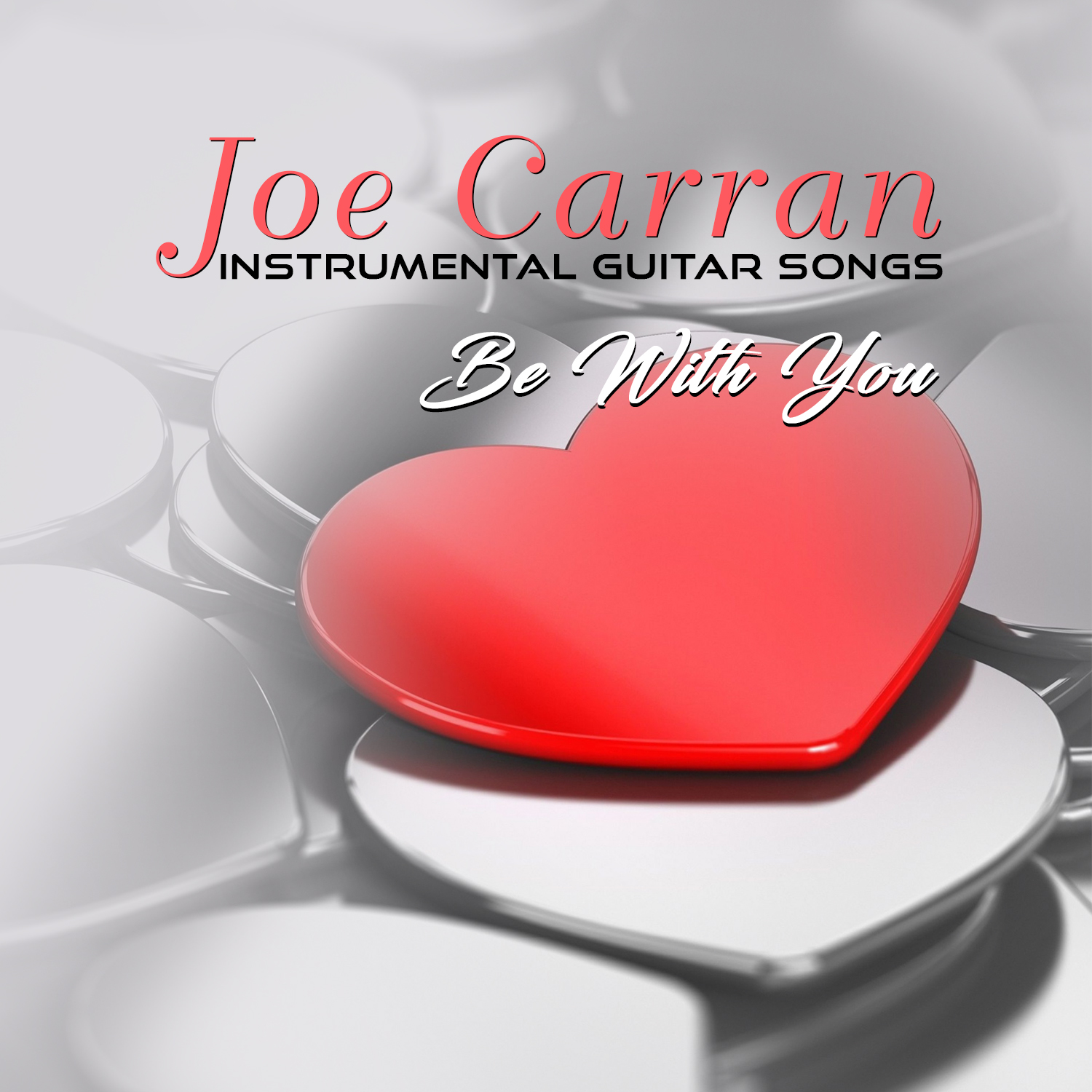 easy listening joe carran instrumental guitar songs be with you 2015 flac. Black Bedroom Furniture Sets. Home Design Ideas