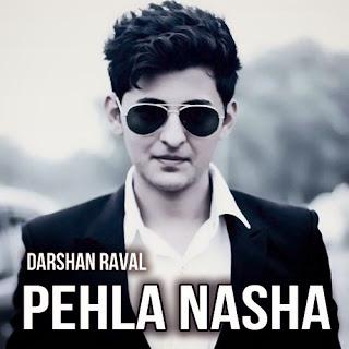Pehla Nasha - Darshan Raval - Veera Serial Song