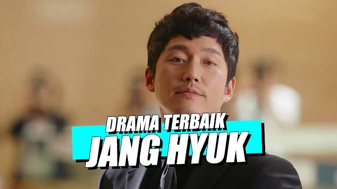 Dari Genre Romance Hingga Thriller! Inilah 7 Drama Korea Terbaik Aktor Serba Bisa, Jang Hyuk