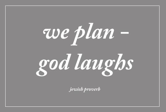 Make Plans God Laughs, Tools For Wood Workshop