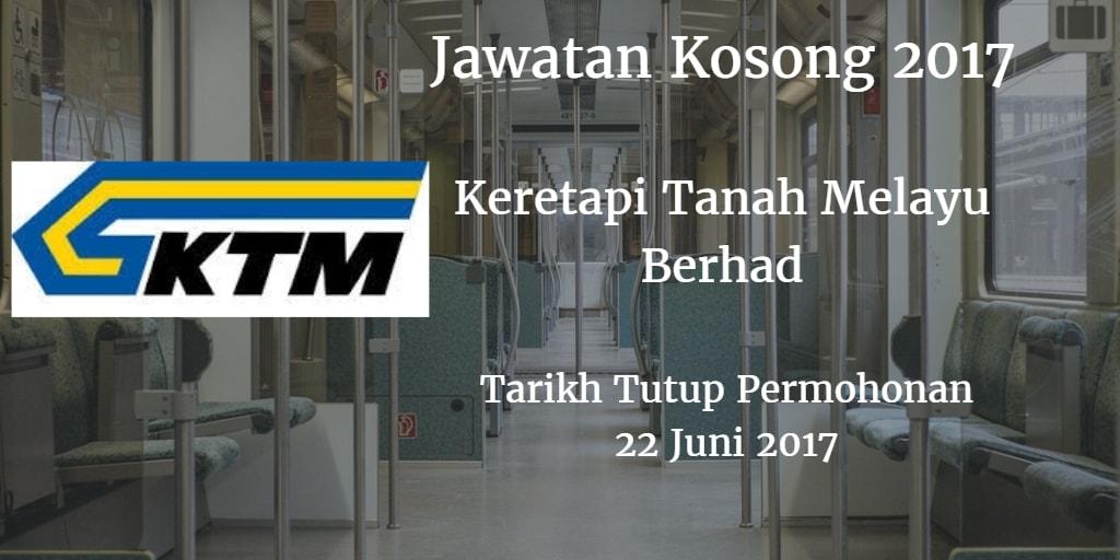 Jawatan Kosong KTMB 22 Juni 2017