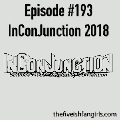 Episode 193 InConJunction 2018