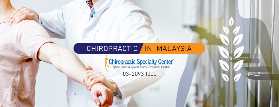 Best Chiropractic and Physiotherapy Treatment in Malaysia
