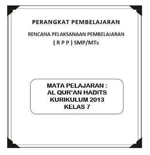 RPP K13 Mapel Al Qur'an Hadits Kelas 7 (Revisi)