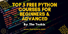 Top 5 Free Python Courses for Beginners and Advanced