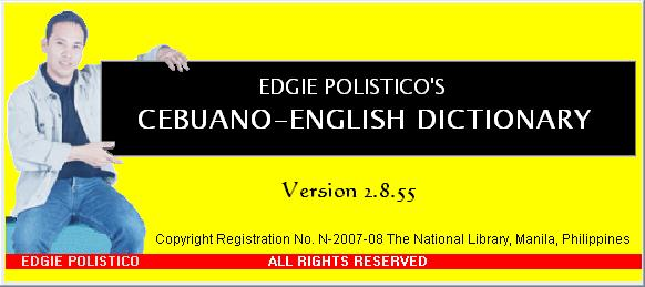 http://sites.google.com/site/pinoydictionary/home/cebuano-english-dictionary/edgie-polistico-s-cebuano-english-dictionary-split-files