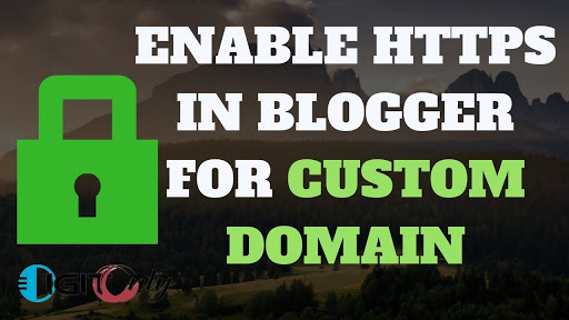 How To Migrate From Http To Https On Blogger With Custom Domain