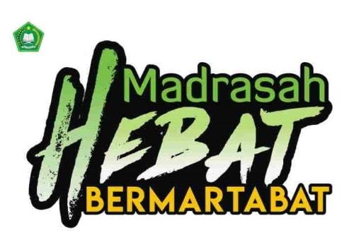 Slogan Baru Madrasah: Madrasah Hebat Bermartabat