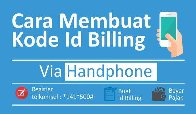 Cara Membuat Kode eBilling Via SMS Hanphone