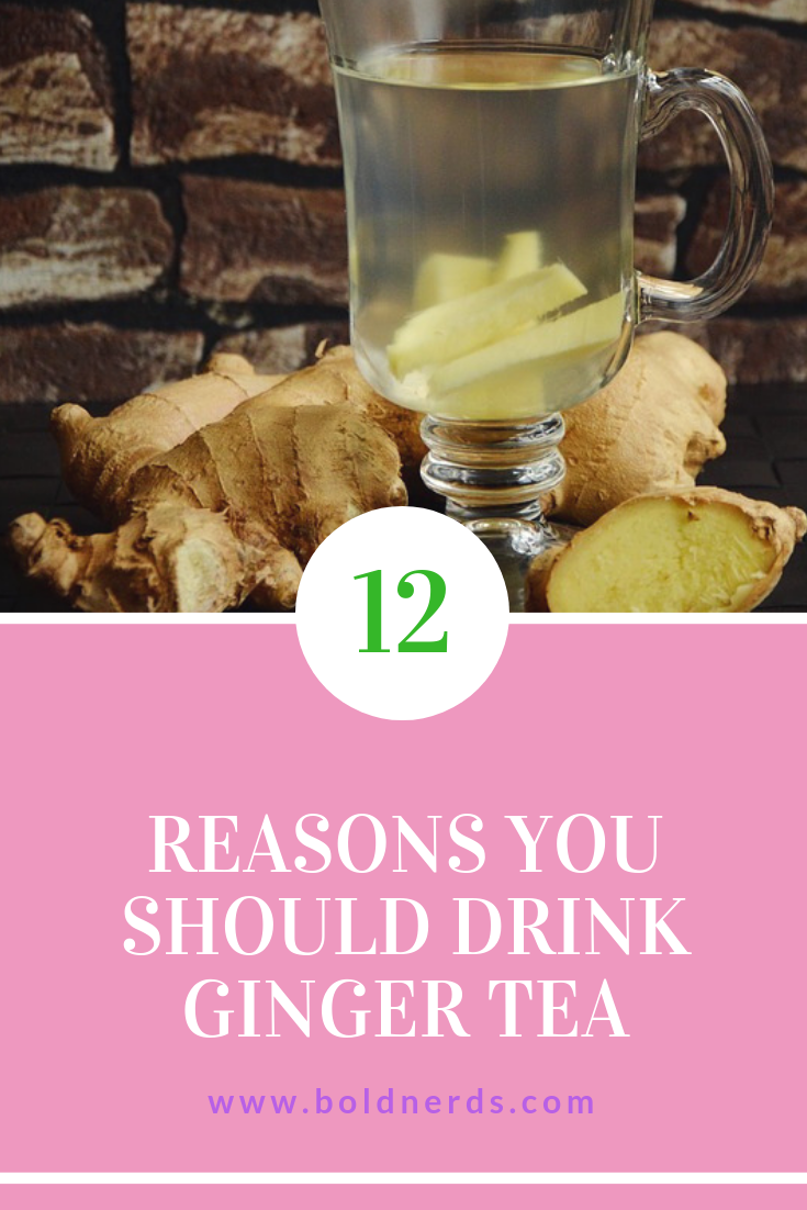 12 Health Benefits of Drinking Ginger Tea