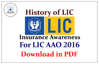History of LIC- Insurance Awareness for LIC AAO 2016 | Download in PDF