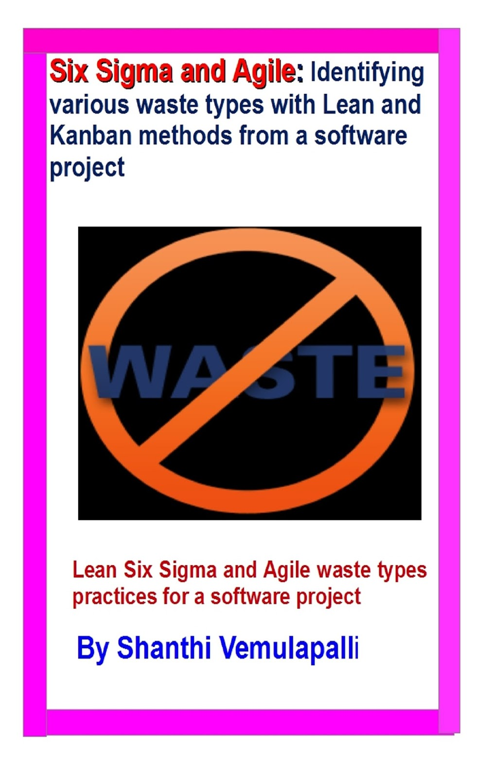 six sigma agile identifying waste types with lean and kanban