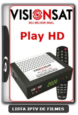 Visionsat Play HD Nova Atualização Melhoria de Sitema 61w ON, 63w ON, 107w ON, IKS ON, SD ON e HD ON V1.04 - 12-02-2020