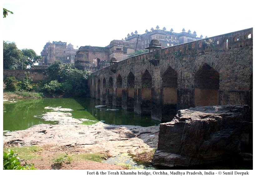 Terah Khambe bridge, Orchha fort, Madhya Pradesh, India - Images by Sunil Deepak