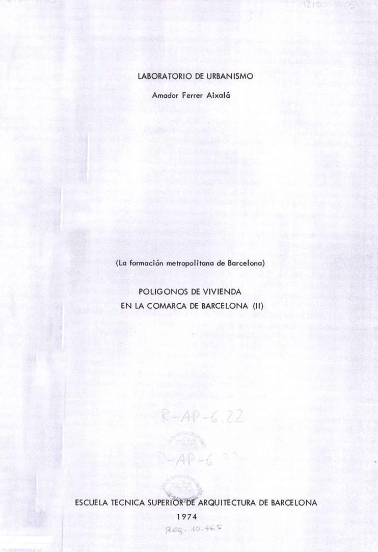Polígonos de vivienda en la comarca de Barcelona II