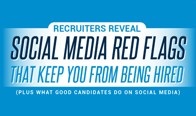 Social Media Red Flags that Keep You From Being Hired