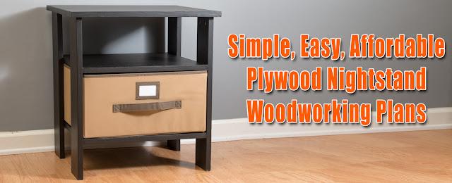 Easy Simple Plywood Nightstand Plans