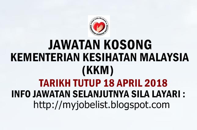 Jawatan Kosong Kementerian Kesihatan Malaysia (KKM) 2018
