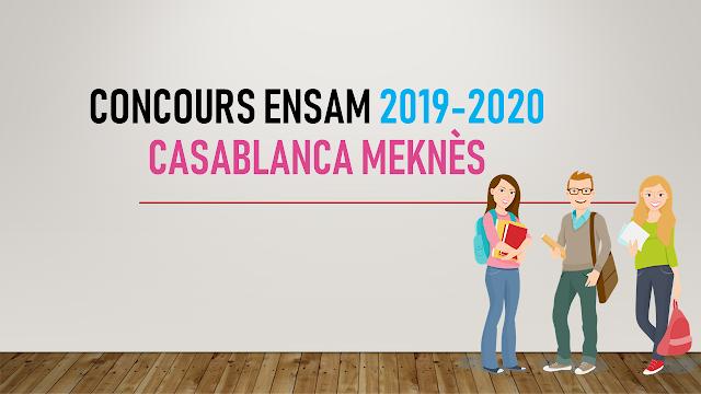 Concours ENSAM 2019-2020 Casablanca Meknes