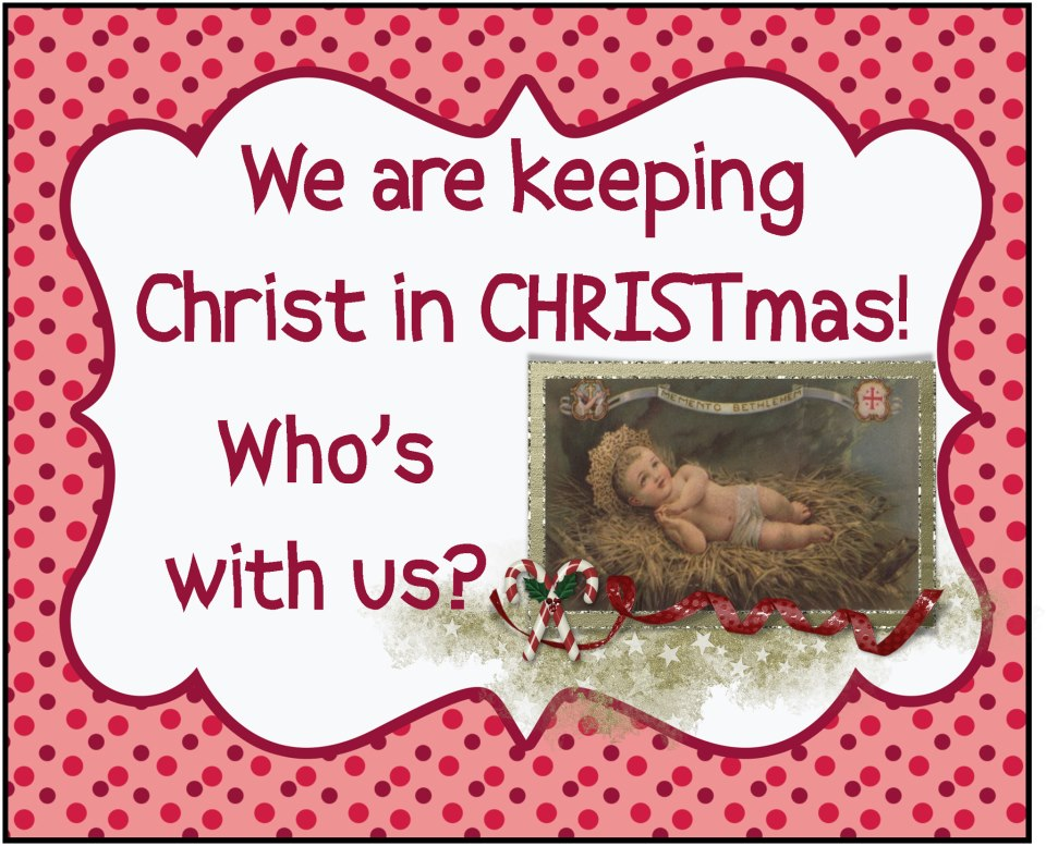 Christ In Christmas.Keeping Christ In Christmas