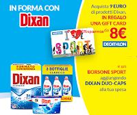 Logo ''In forma con Dixan'' : card Decathlon da 8€ come premio sicuro + borsone sport
