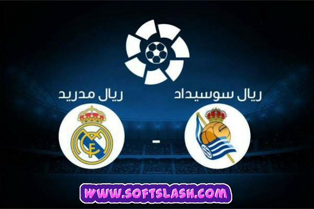 بث مباشر مباراة ريال سوسيداد ضد ريال مدريد Live بدون تقطيع