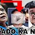 BISTADO! Sangkot Di Umano Si De Lima sa Pagkakapatay kas Espinosa Ayon kay Aguirre
