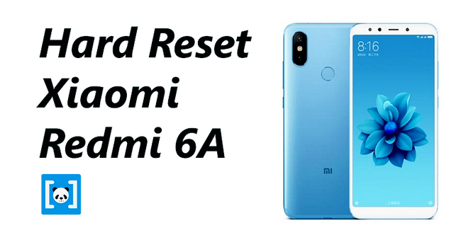 merupakan sebuah cara atau tindakan yang dilakukan untuk mengembalikan settingan Smartphon Tutorial Cara Hard Reset Xiaomi Redmi 6A, Lengkap!