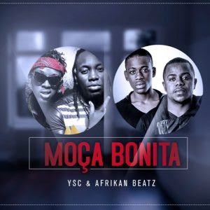 Y.S.C & Afrikan Beatz - Moça Bonita (Original) [Afro House] | DOWNLOAD