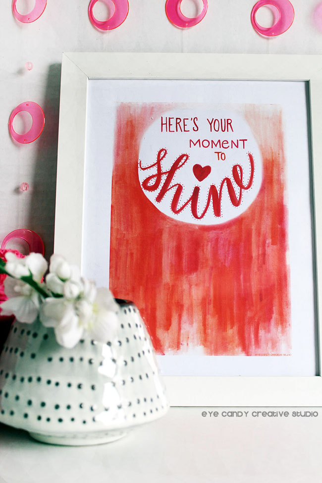 be a friend, shine, framed art, take a moment, hand lettered art print