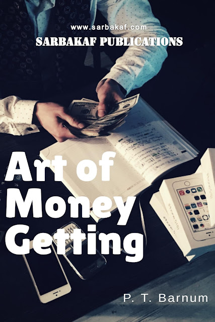 Art of money getting - sarbakaf publications