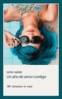 Un año de amor contigo. 365 historias de amor- David Alfaro