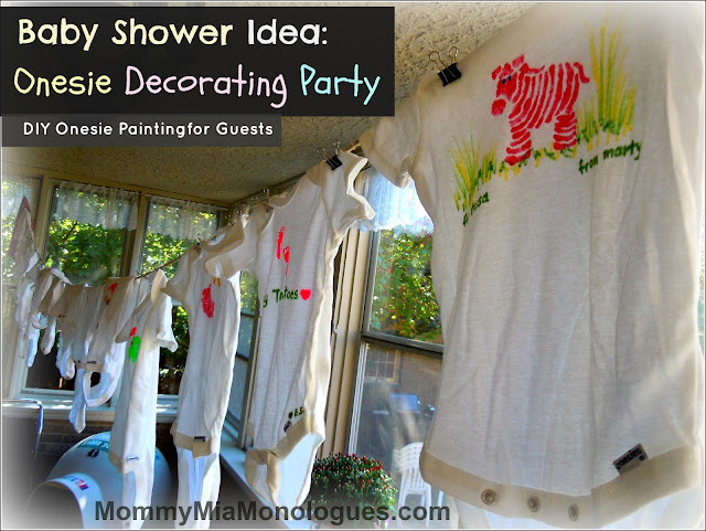 Baby Shower Idea - Onesie Decorating Party for Guests & Mommy Mia Monologues: Baby Shower Idea - Onesie Decorating Party for ...
