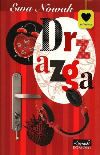 Drzazga - Ewa Nowak