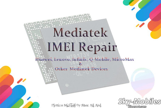 Android Zone: How To Write/Repair imei On Mediatek Chipset 100% Tested Method