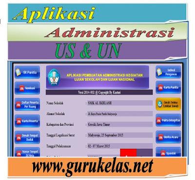 Administrai Ujian Sekolah dan Ujian Nasional