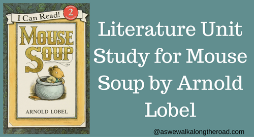 Mouse Soup by Arnold Lobel literature unit