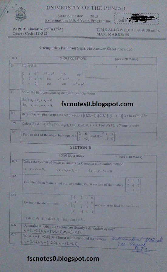 BS (Hons) IT Information Technology Past Papers Semester 6 Linear Algebra (MA) 2013 Asad Hussain
