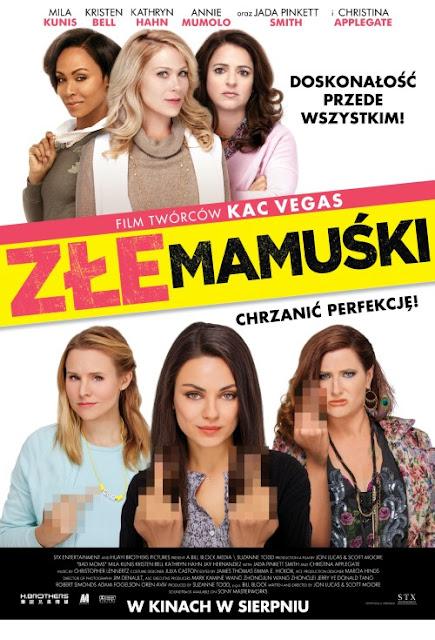 http://www.filmweb.pl/film/Z%C5%82e+mamu%C5%9Bki-2016-743197