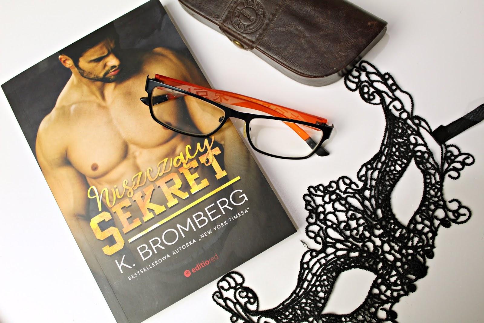 """K. Bromberg """"Niszczący Sekret"""" - recenzja"""