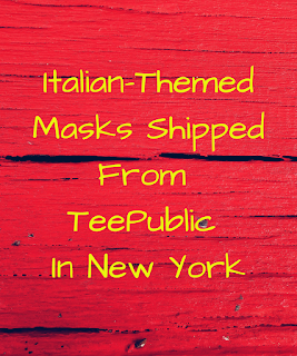 Italian-Themed Masks....