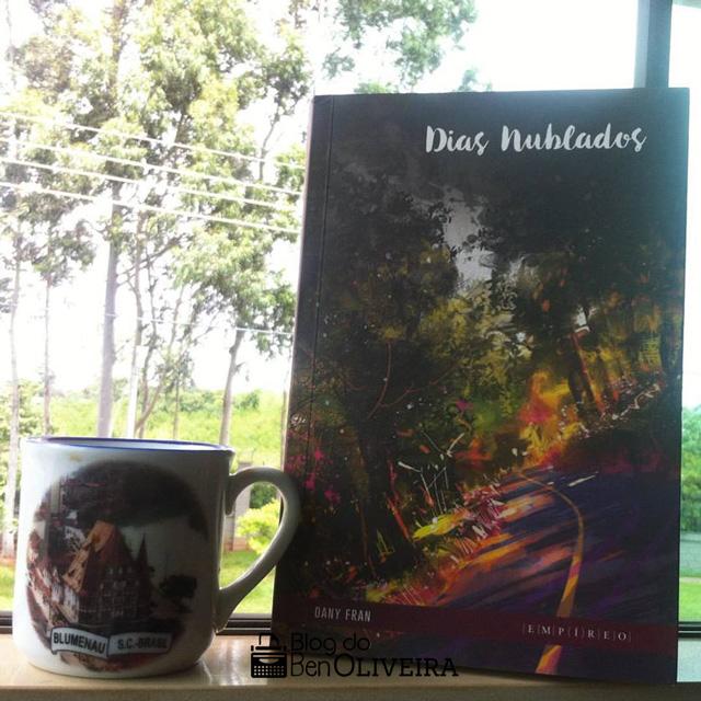 Livro Dias Nublados Dany Fran Editora Empíreo