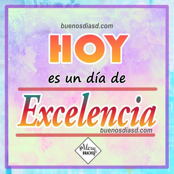 Frases de Mery Bracho de motivación para el trabajo, hacer las cosas con excelencia, imágenes de motivación al desempeño, buen trabajo.
