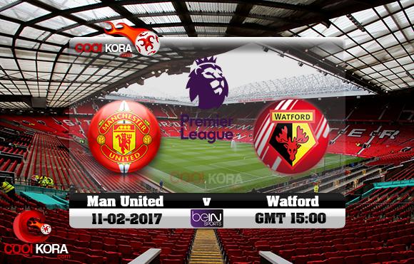 مشاهدة مباراة مانشستر يونايتد وواتفورد اليوم 11-2-2017 في الدوري الإنجليزي
